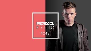 🚨 Nicky Romero - Protocol Radio 249 - 21.05.17