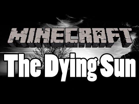 Tackle⁴⁸²⁶ Minecraft Custom Map - The Dying Sun (ใช้เวลาสร้าง 1 ชม.)