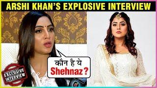 Arshi Khan SLAMS Shehnaz Gill, PRAISES Hindustani Bhau  | REVEALED Some Unknown Facts | EXCLUSIVE