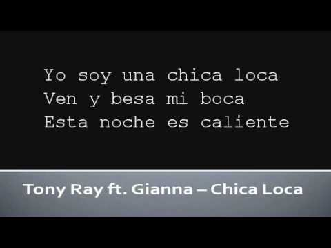 Tony Ray ft Gianna   Chica Loca (Lyrics)