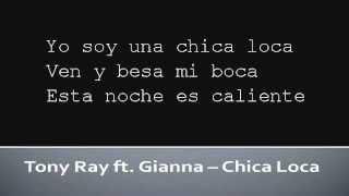Tony Ray ft Gianna Chica Loca (Lyrics)