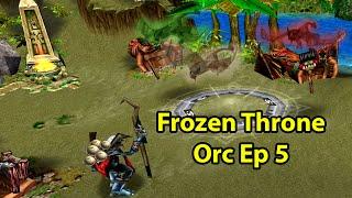 Warcraft 3 Frozen Throne: Orc Ep 5 - Explorin Echo Isles | WoWcrendor