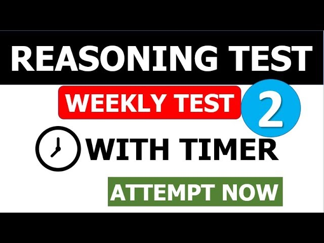 REASONING WEEKLY FREE TEST (2 PUZZLES and MISC ) With TIMER | ATTEMPT NOW