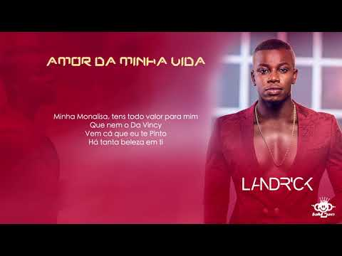 Landrick - Amor Da Minha Vida (2018)