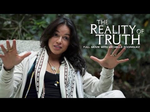 THE REALITY OF TRUTH 2017 Movie  With Michelle Rodriguez