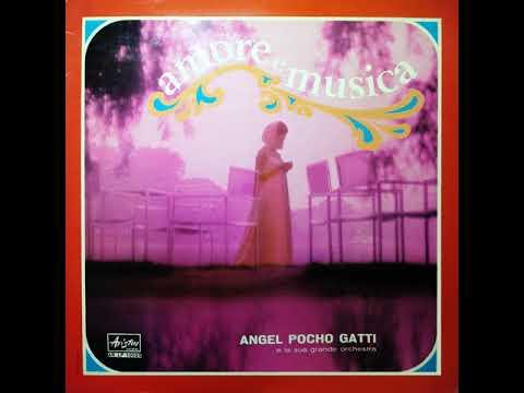 Angel Pocho Gatti E La Sua Grande Orchestra - Anelli Di Fumo (1967)