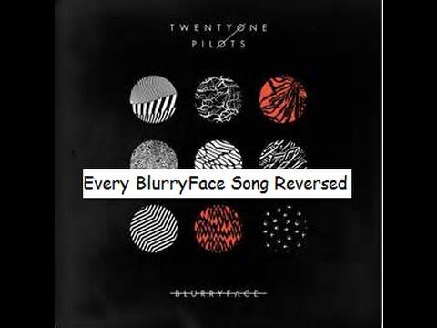 Every BlurryFace Song Reversed // TwentyOneJosh