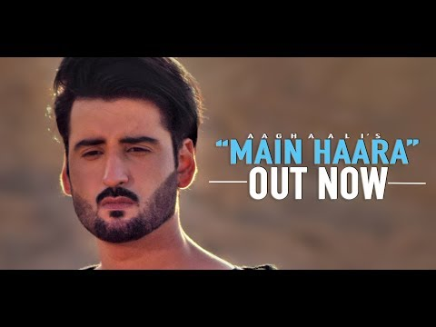 MAIN HAARA By Aagha Ali - Official Music Video - HD