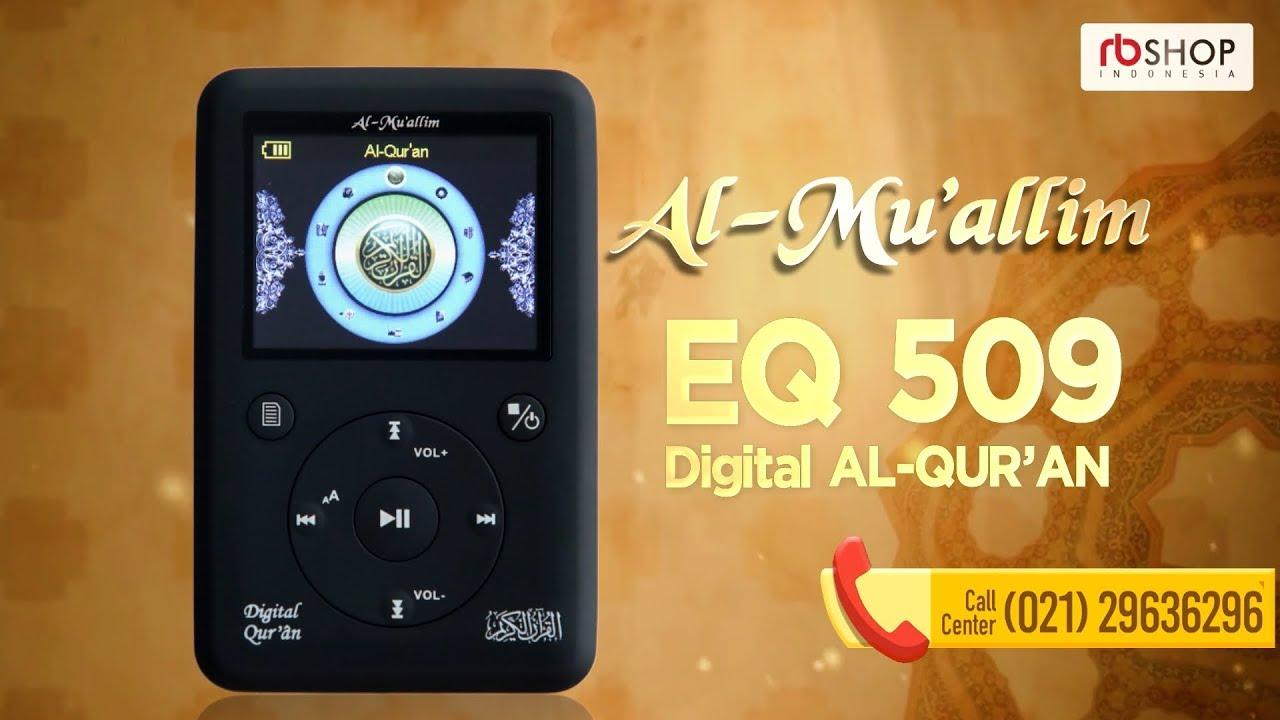Alquran Digital EQ 509 Digital Quran Dengan Fitur & MenuTerlengkap