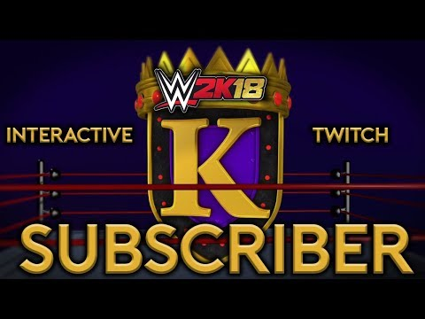 WWE 2K18 Interactive Subscriber KOTR Full Tournament