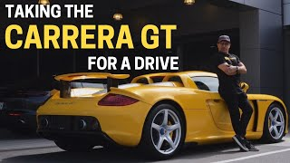 Taking the Porsche Carrera GT for a drive!