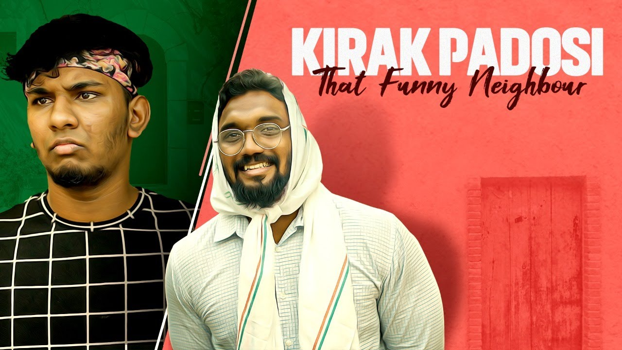 KIRAK PADOSI | That Funny Neighbour | Warangal Diaries