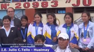 Reconocimiento a equipo Campeón  Macro Regional de Futsal - I.E. Julio C. Tello - Hualmay