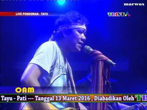 OPLET TUA - OAM - Live Pondowan 13 Maret 2016