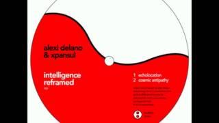 Alexi delano & Xpansul - Echolocation