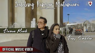 Dorman Manik & Rany Simbolon | Saleleng Binsar Mataniari ( Official Video )