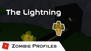 The Lightning | Zombie Profiles | Tower Battles [ROBLOX]