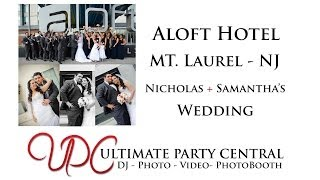 Aloft Hotel Mount Laurel NJ Wedding - UPC w Samantha + Nick