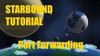 Starbound Tutorial | Port forwarding