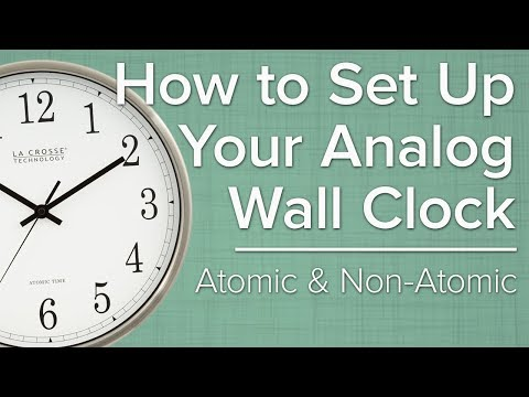 How To Set Up Your Analog Atomic Wall Clock