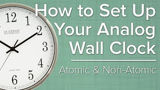 How To Set Up Your Analog Wall Clock