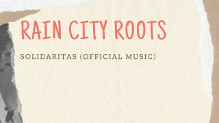 Rain City Roots-Solidaritas