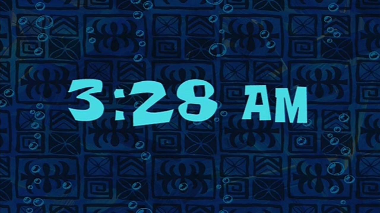 3:28 AM | SpongeBob Time Card #12