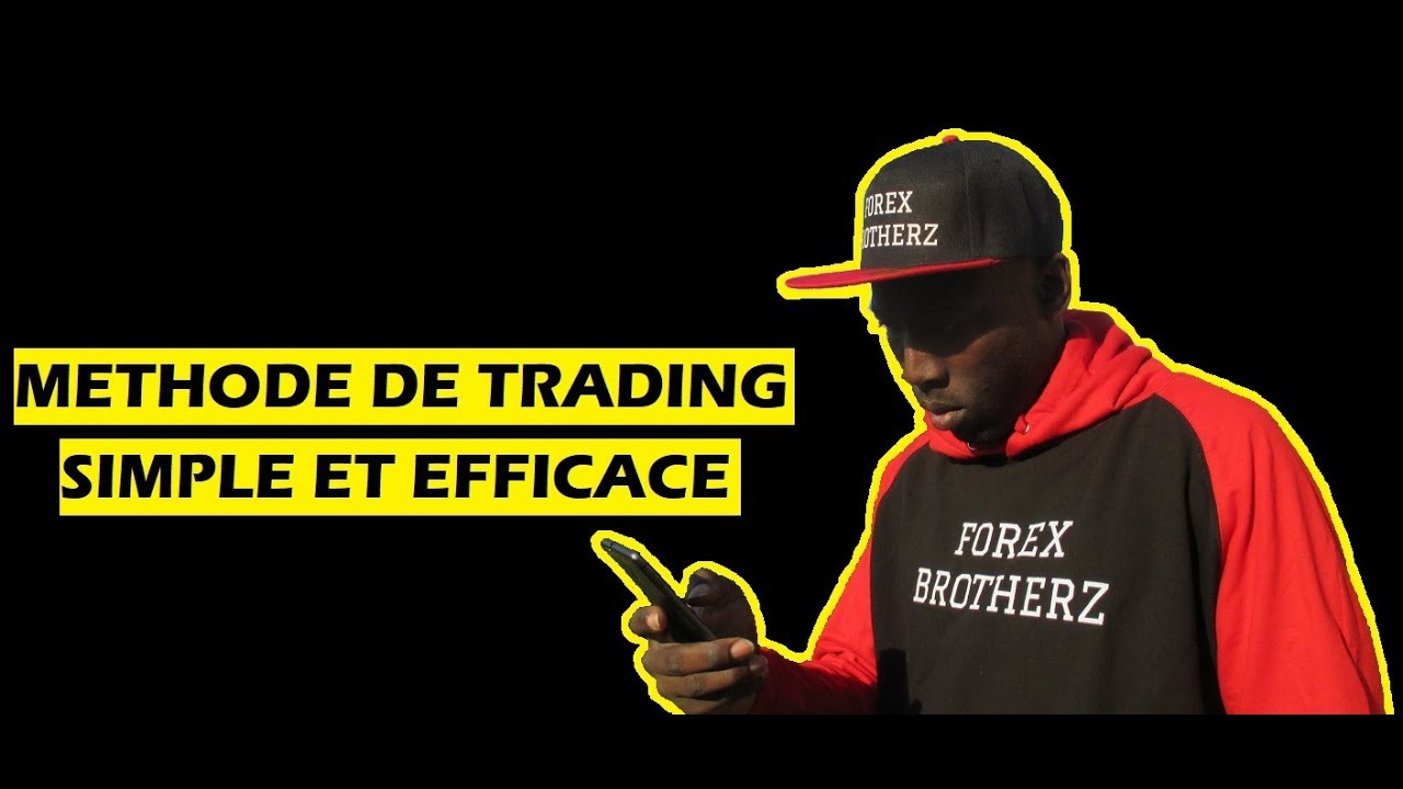 Methode forex simple