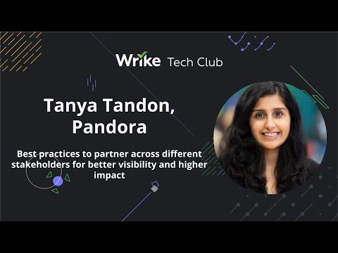 Tanya Tandon, Pandora — Best practices to partner across different stakeholders