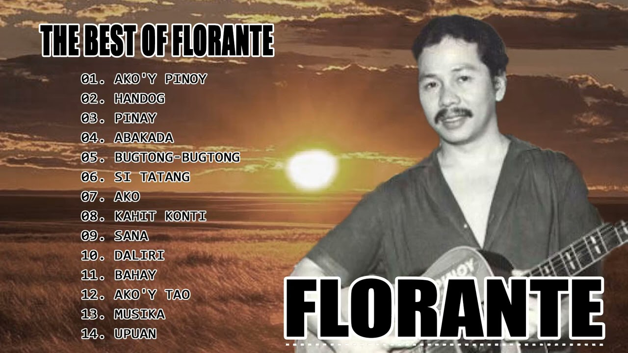Best Songs Of FLORANTE - FLORANTE  Greatest Hits Best of Tagalong Love Song 2021 -  No ADS