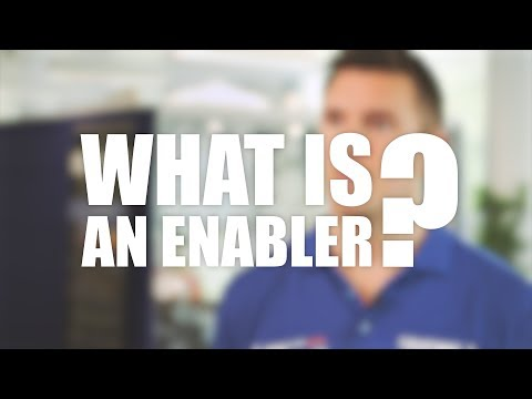 What is an Enabler?
