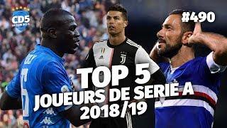 Top 5 des meilleurs joueurs de Serie A 2018/19 - Replay #490 - #CD5