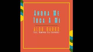 Aldo Ranks ft. La Factoria - Ahora Me Toca A Mi (Audio Oficial)
