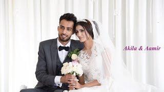 Akila & Aamir Wedding Highlights