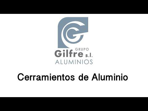 Cerramientos de aluminio - Aluminios Gilfre