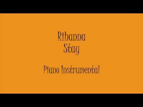 Rihanna - Stay (Piano Instrumental) Karaoke
