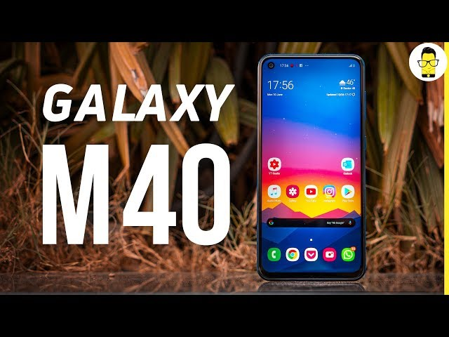 Samsung Galaxy M40 review | Comparison with Redmi Note 7 Pro, Realme 3 Pro, and Galaxy A50