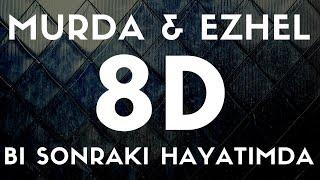 Murda ft  Ezhel - Bi Sonraki Hayatimda 8D SES  AUDiO  Resimi