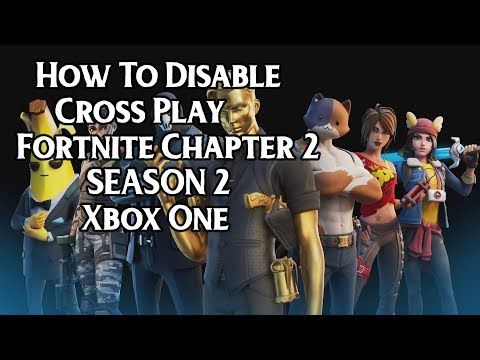 How To Disable Cross Play Fortnite Chapter 2  SEASON 2 Xbox One