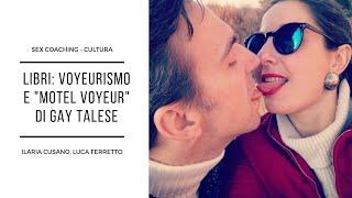 "Voyeurismo e ""Motel Voyeur"" di Gay Talese"