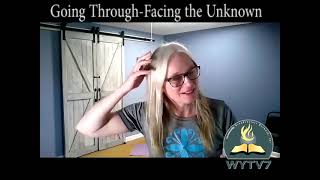 WYTV7 A Place Called Through Going Through Facing the Unknown