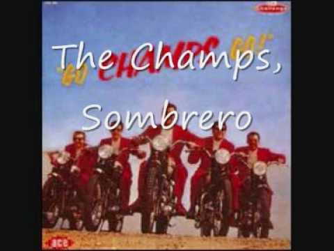 The Champs, Sombrero.wmv