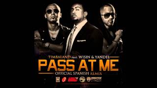 Timbaland Ft. Wisin & Yandel - Pass At Me
