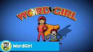 WORDGIRL | WordGirl Theme Song | PBS KIDS