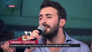 Hayat Tadında/Koliva Grubu - Hemşin Türküsü