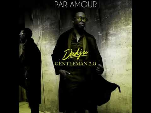 Dadju -  Par amour feat  Maitre Gims (AUDIO+PAROLES)