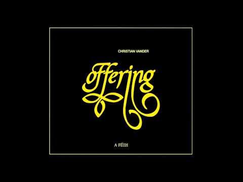 Offering - A Fiïèh
