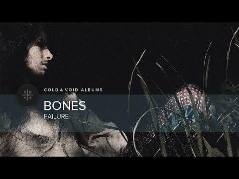 Bones – Failure [FULL ALBUM]