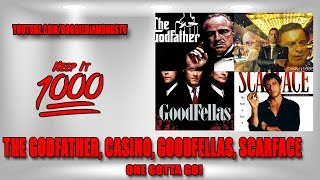 (One Gotta Go) The Godfather,  Casino, Goodfellas Or Scarface!? | Keep It 1000