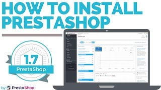 How to Install PrestaShop 1.7 on your server - Tutorial